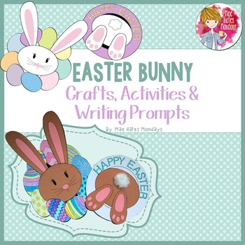 Easter Crafts, Activities and Writing Prompts