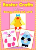 Easter Crafts: Bunny, Chick and Lamb
