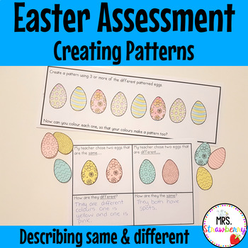 Easter Create Patterns - Same and Different Assessment