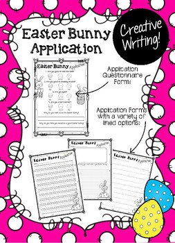 Easter Creative Writing Pack! Easter Bunny Application Writing and More!