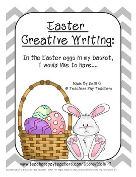 Easter Creative Writing- What Was In Your Easter Eggs *FREEBIE*