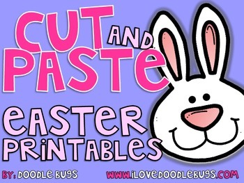 Easter Cut and Paste Printables / Worksheets