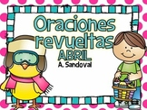 Oraciones revueltas Scrambled Sentences for APRIL in Spanish