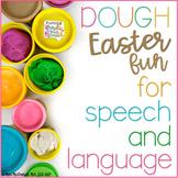 Easter DOUGH Fun for Speech & Language