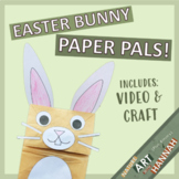 Easter Craft: Bunny Paper Pals!