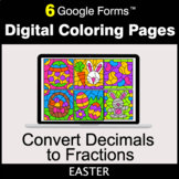 Easter: Decimals to Fractions - Google Forms   Digital Col