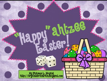 """Easter Dice Game (""""Happy""""ahtzee Easter!)"""