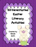 Easter Differentiated Literacy Activities