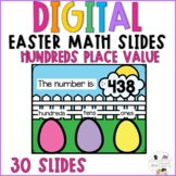 Easter Digital Math Slides - Place Value Hundreds -Spring-
