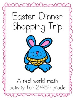 Easter Dinner Shopping Trip (A Math Activity)
