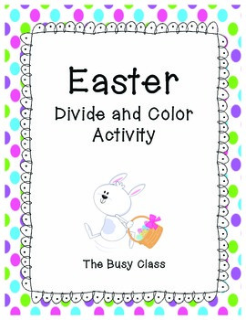 Easter Divide and Color Activity