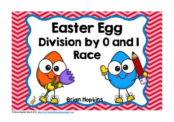 Easter Division Facts 0 and 1 Race