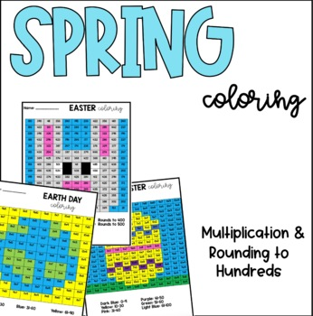 Easter & Earth Day Multiplication & Rounding Coloring
