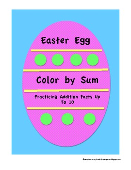 "Easter Egg Addition Practice-""Color by Sums up to 10""-for Kindergarten"