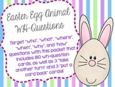 Easter Egg Animal WH-Questions