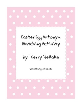 Easter Egg Antonym Matching Sheet