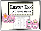 Easter Egg CVC Word Match- K/1 Literacy Center