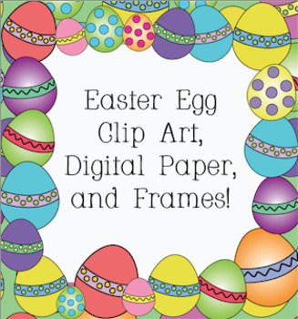 Easter Egg Clipart: Frames, Digital Paper, Color Clip Art, and Black Lines!