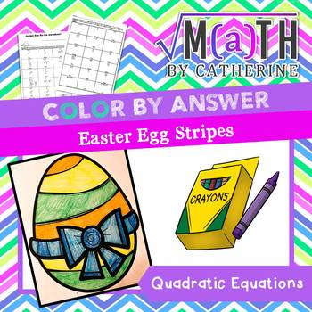 Easter Egg Color by Answer Quadratic Equations (stripes)