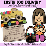 Easter Egg Delivery; Subtraction Craft