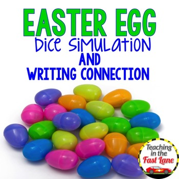 Easter Egg Dice Simulation with Writing Connection
