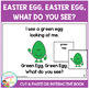Easter Egg, Easter Egg, What Do You See? Cut & Paste or Interactive Book