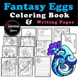 Easter Egg (Fantasy!) - Coloring & Writing Pages