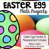 Easter Egg Fraction & Measurement Math Projects