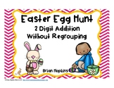 Easter Egg Hunt 2 Digit Addition Without Regrouping Task Cards