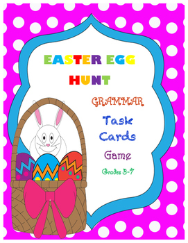 Easter Egg Hunt Grammar Task Cards Game