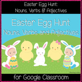 Easter Egg Hunt: Nouns, Verbs & Adjectives (Great for Goog