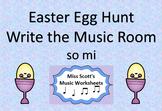 Easter Egg Hunt Write the Music Room  { so mi }
