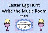 Easter Egg Hunt Write the Music Room { ta titi }