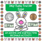 Easter Egg Hunt with Adding and Subtracting Decimals