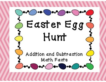 Easter Egg Hunt - with addition and subtraction math facts