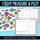 Fishy Measure & Line Plot Activity: Measuring to the Nearest Quarter Inch