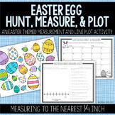 Easter Egg Measure & Line Plot Activity: Measuring to the Nearest Quarter Inch