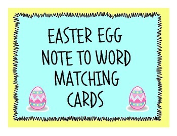 Easter Egg Note to Word Matching Cards