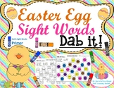 Easter Egg Sight Words: Primer Dolch Sight Words (Dab it)