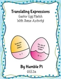 Easter Egg Translating Expressions Match With Bonus Activity- 6.EE.2a