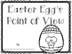Easter Egg's Point of View (Easter Writing)