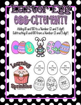 Easter Eggcitement - Add and Subtract 10 and 100 Center Activity or Classwork