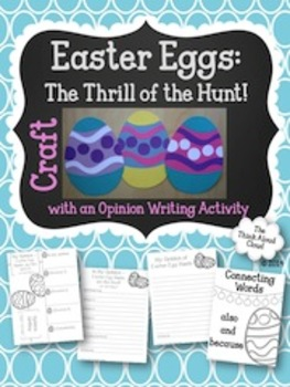 Easter Eggs ~ Craft with Opinion Writing Resources