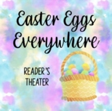 Easter Eggs Everywhere Reader's Theater