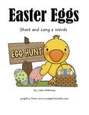 Easter Eggs:  Long and Short e