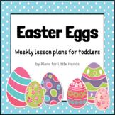Easter Eggs Toddler Lesson Plan