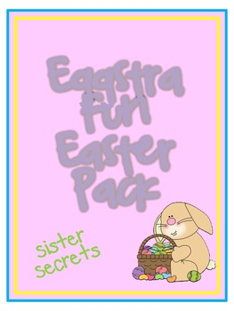 Easter:  Eggstra Fun Easter Pack