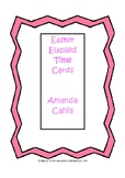 Easter Elapsed Time Task Cards