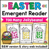 Easter Emergent Reader and Story Web: Too Many Jellybeans