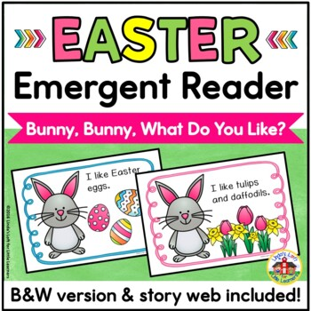 Easter Emergent Reader: Bunny, Bunny, What Do You Like?